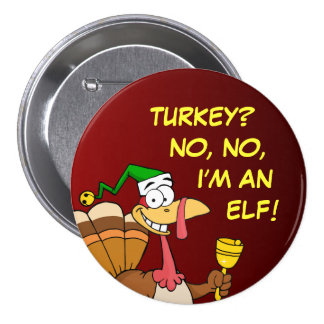 Thanksgiving Turkey Funny Disguise for Christmas Pinback Buttons