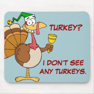 Thanksgiving Turkey Funny Disguise for Christmas Mouse Pad