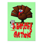Thanksgiving Turkey - In EVERYTHING Give Thanks Personalized Invitation