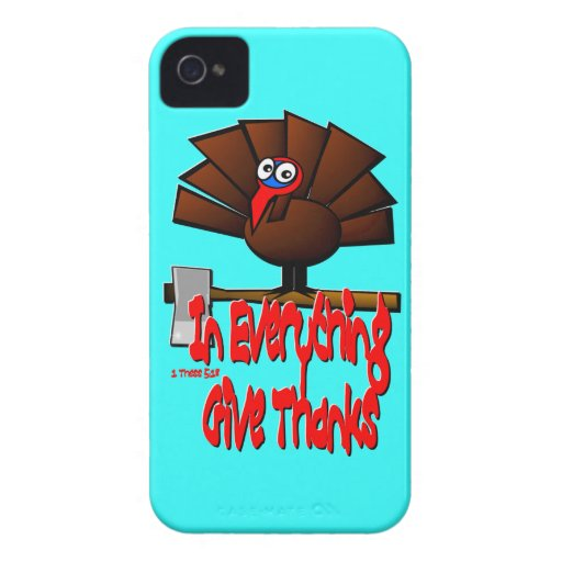 Thanksgiving Turkey - In EVERYTHING Give Thanks iPhone 4 Case-Mate Case