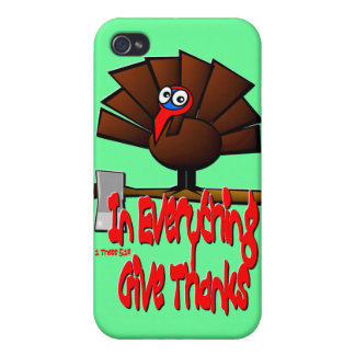 Thanksgiving Turkey - In EVERYTHING Give Thanks Cover For iPhone 4