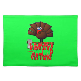 Thanksgiving Turkey - In EVERYTHING Give Thanks Placemat
