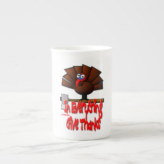 Thanksgiving Turkey - In EVERYTHING Give Thanks Tea Cup