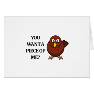Thanksgiving Turkey (want a piece) Card
