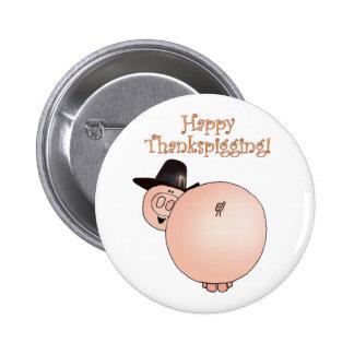 """Thankspigging"" Funny Cartoon Pig Thanksgiving Button"