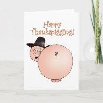"""""""Thankspigging"""" Funny Cartoon Pig Thanksgiving Holiday Card"""