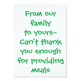 "ThankYou card - for providing meals 5"" X 7"" Invitation Card"