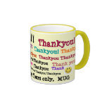 Thankyou!, Thankyou, Thankyou..!!!, Thankyou, T... Coffee Mug
