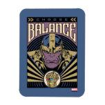 Thanos - Choose Balance Magnet