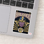 Thanos - Choose Balance Sticker
