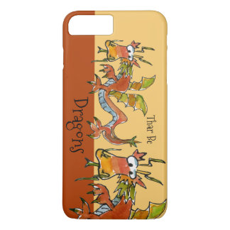Thar Be Dragons iPhone 7 Plus Case