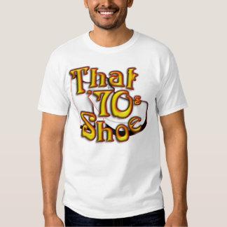 That 70's Shoe Shirt