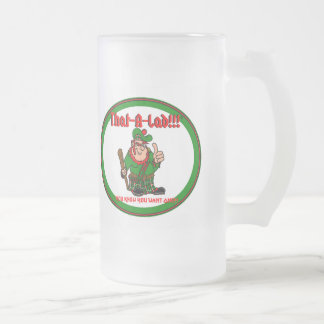 That-a-Lad!! Beer Mug