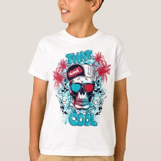 That Ain't Cool T-Shirt