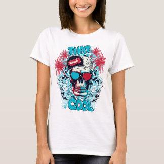 That Aint Cool T-Shirt