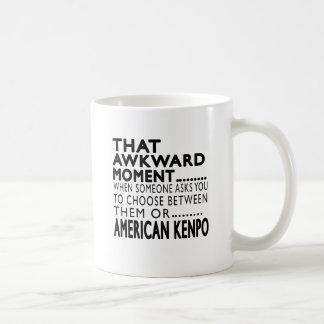That Awkward Moment American Kenpo Designs Mug