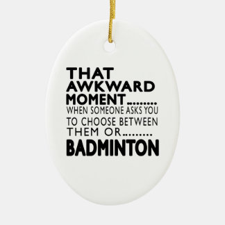 That Awkward Moment Badminton Designs Double-Sided Oval Ceramic Christmas Ornament