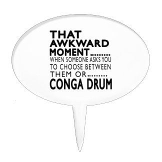 That Awkward Moment Conga drum Designs Cake Topper