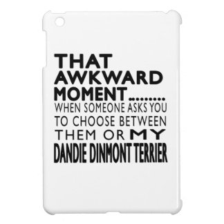 That Awkward Moment Dandie Dinmont Terrier iPad Mini Case