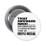 That awkward moment Freestyle Wrestling. 2 Inch Round Button