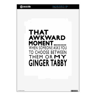 That Awkward Moment Ginger tabby Designs Skin For iPad 2