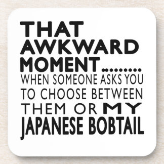 That Awkward Moment Japanese Bobtail.Designs Beverage Coaster