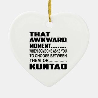 That awkward moment Kuntao. Ceramic Ornament
