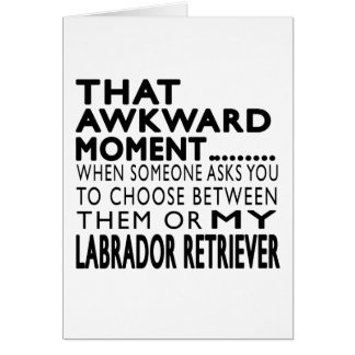 That Awkward Moment Labrador Retriever Cards