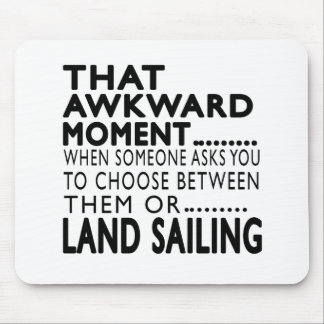 That Awkward Moment Land Sailing Designs Mouse Pad
