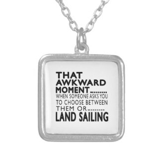 That Awkward Moment Land Sailing Designs Custom Necklace