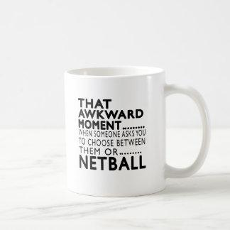 That Awkward Moment Netball Designs Mugs