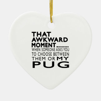That Awkward Moment Pug Double-Sided Heart Ceramic Christmas Ornament