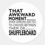 That Awkward Moment Shuffleboard Designs Sticker