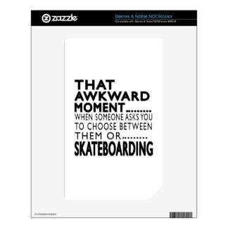 That Awkward Moment Skateboarding Designs Decal For NOOK Color