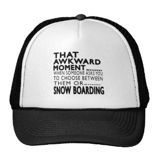 That Awkward Moment Snow Boarding Designs Trucker Hat