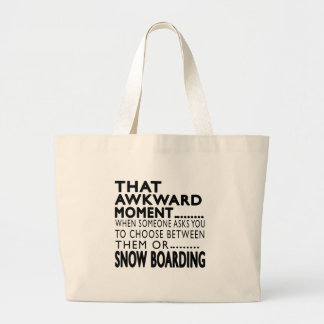 That Awkward Moment Snow Boarding Designs Bags