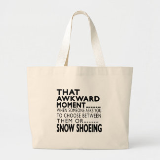 That Awkward Moment Snow Shoeing Designs Tote Bags