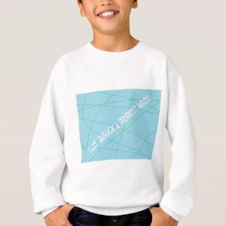 That Awkward Moment Sweatshirt