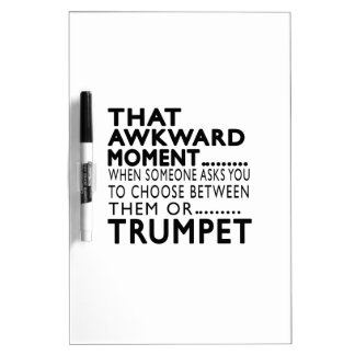 That Awkward Moment Trumpet Designs Dry Erase Whiteboards