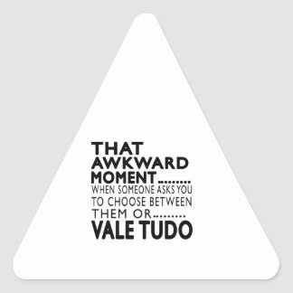 That Awkward Moment Vale Tudo Designs Sticker