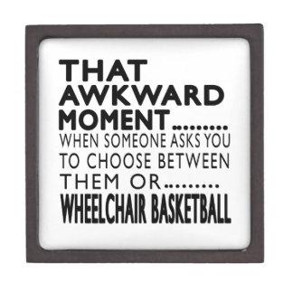 That Awkward Moment Wheelchair Basketball Designs Premium Keepsake Box