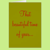 That beautiful time of year... card