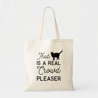 that cat is a real crowd pleaser tote