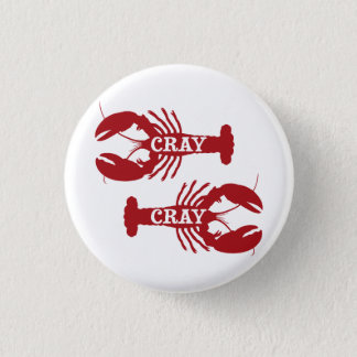 That Cray Cray Crayfish Crustacean Button