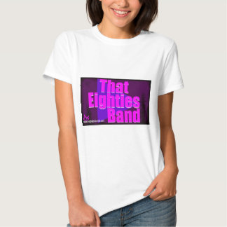 That Eighties Band Tee Shirt