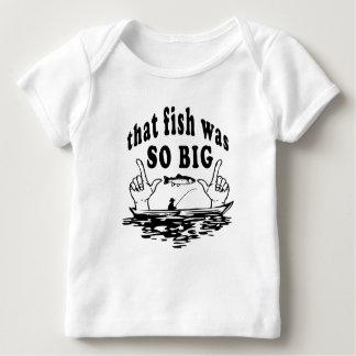 That Fish Was So Big! Infant T-shirt