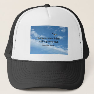 That government is best which governs least. trucker hat