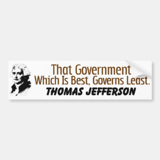 That Government Which Is Best! Bumper Sticker