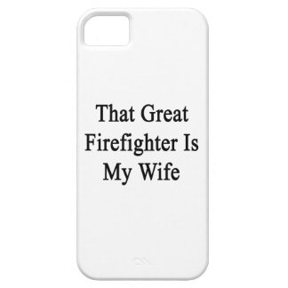 That Great Firefighter Is My Wife iPhone 5 Cover