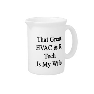 That Great HVAC R Tech Is My Wife Pitchers